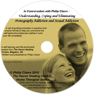 In Conversation with Philip Chave - Understanding, Coping and Eliminating Pornography Addiction and Sexual Addiction, a CD by Philip Chave